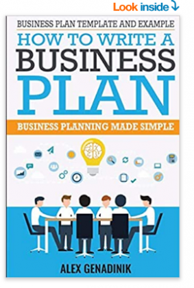 Business Plan Template And Example: How To Write A Business Plan: Business Planning Made Simple 1st Edition