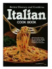 Better Homes and Gardens Italian Cook Book Hardcover – October 1, 1979