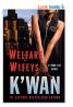 Welfare Wifeys: A Hood Rat Novel (Hood Rat, 4)