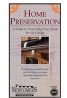 Home Preservation: A Guide to Preserving Your Home for the Future (VHS VIDEO)