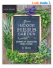 Your Indoor Herb Garden: Growing and Harvesting Herbs at Home (Homegrown City Life, 9) Paperback –